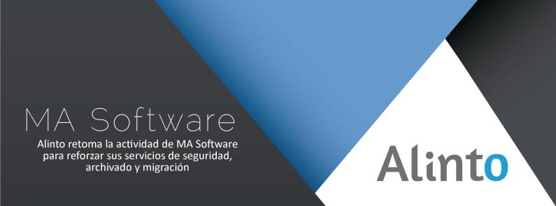 Alinto retoma la actividad de MA Software para reforzar sus servicios de seguridad, archivado y migración